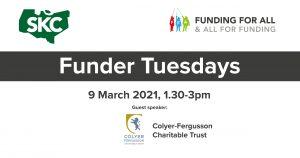 Colyer Fergusson Charitable Trust funding presentation