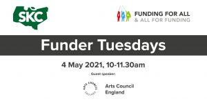 Arts Council England presentation for Funder Tuesdays